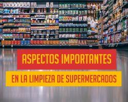 Elementos de limpieza industrial en supermercados